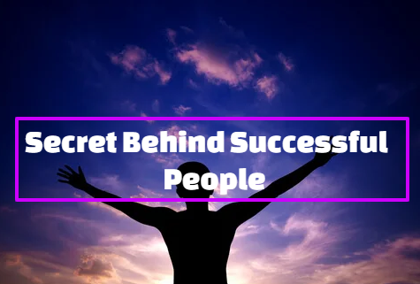 Behind Successful People