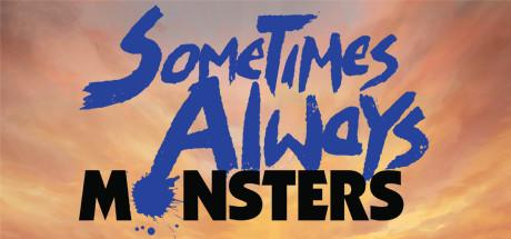 preview:Sometimes Always Monsters System Requirements PC Game